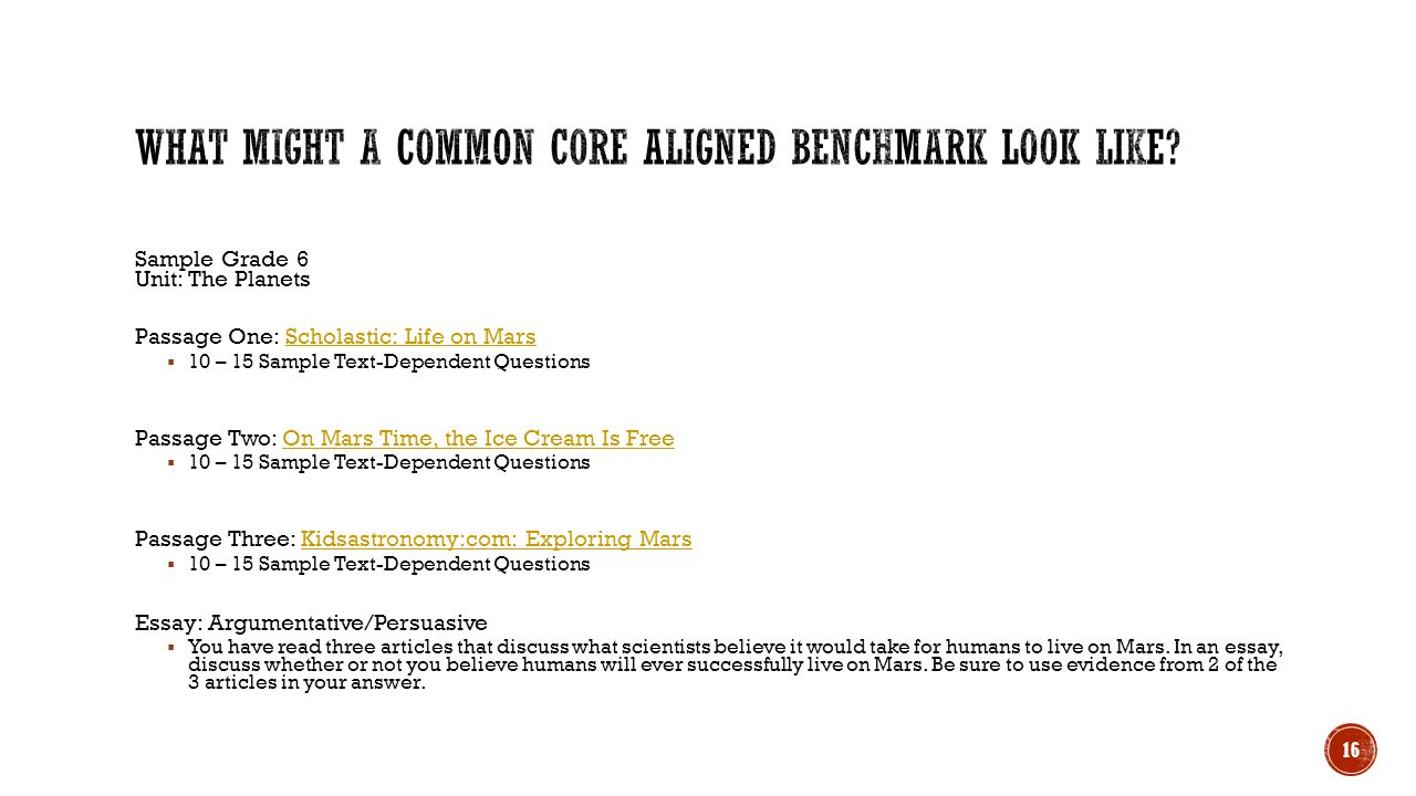 What Might a Common Core Aligned Benchmark Look Like