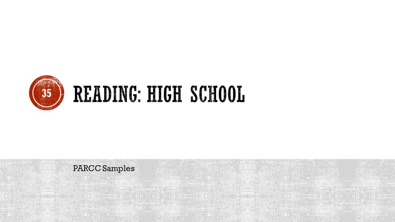 Reading: High School PARCC Samples