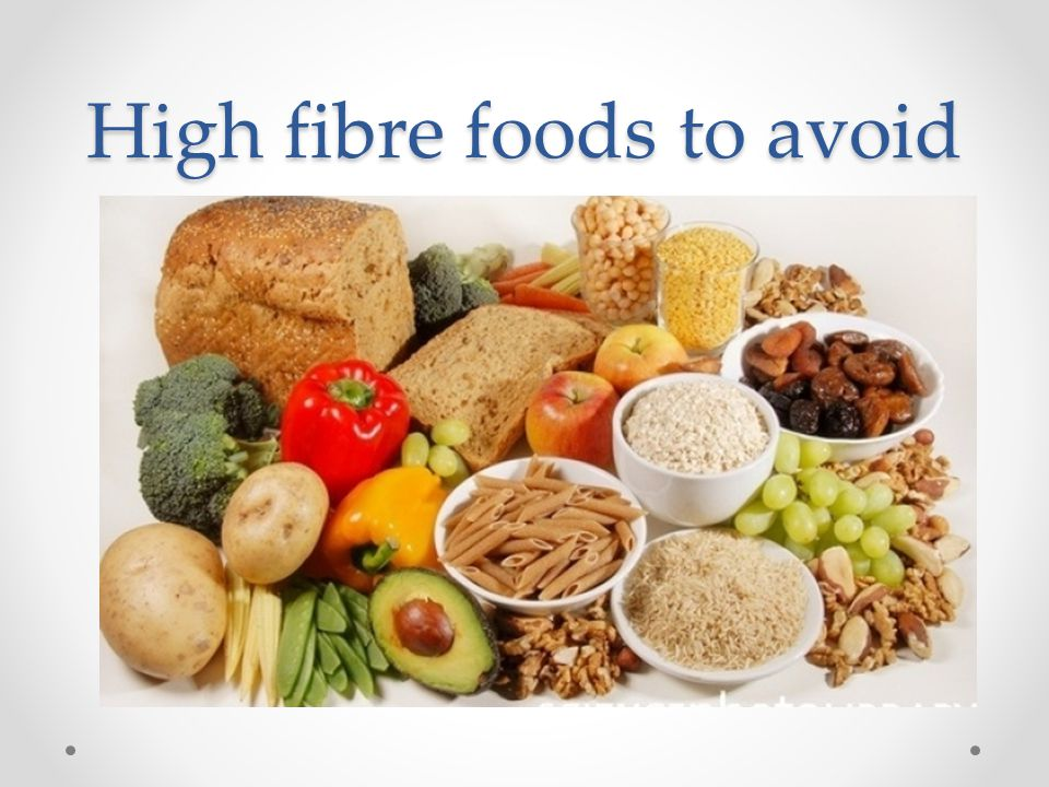 High fibre foods to avoid