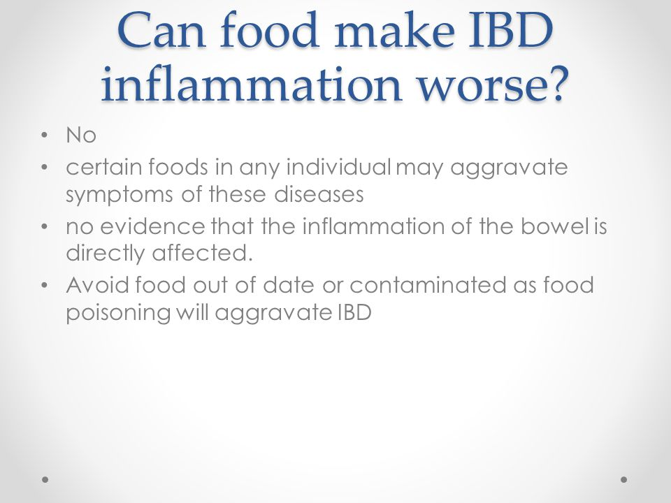 Can food make IBD inflammation worse
