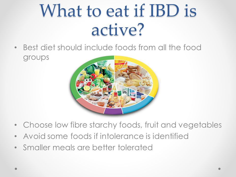 What to eat if IBD is active