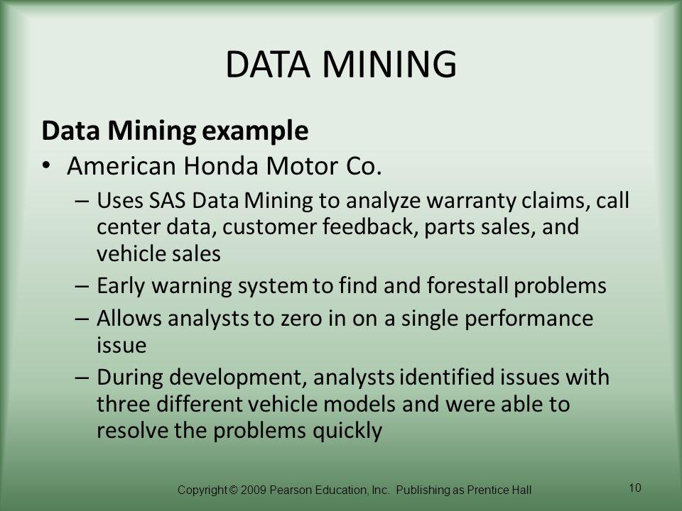 DATA MINING Data Mining example American Honda Motor Co.