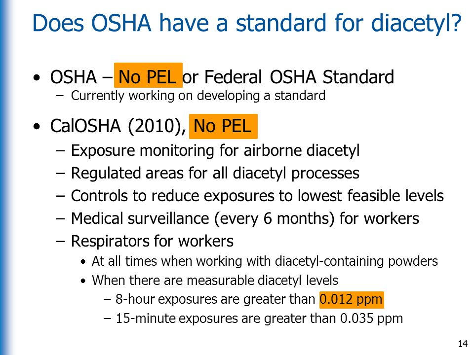 Does OSHA have a standard for diacetyl