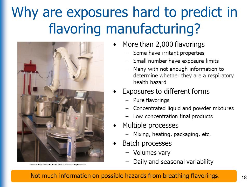 Why are exposures hard to predict in flavoring manufacturing
