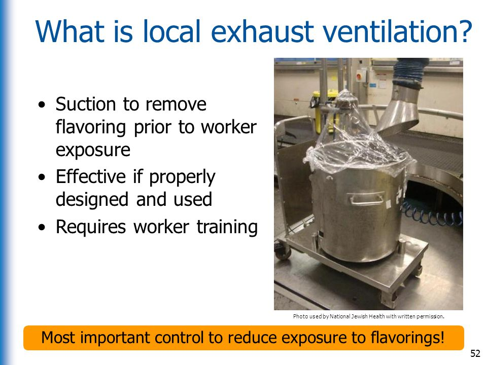 What is local exhaust ventilation