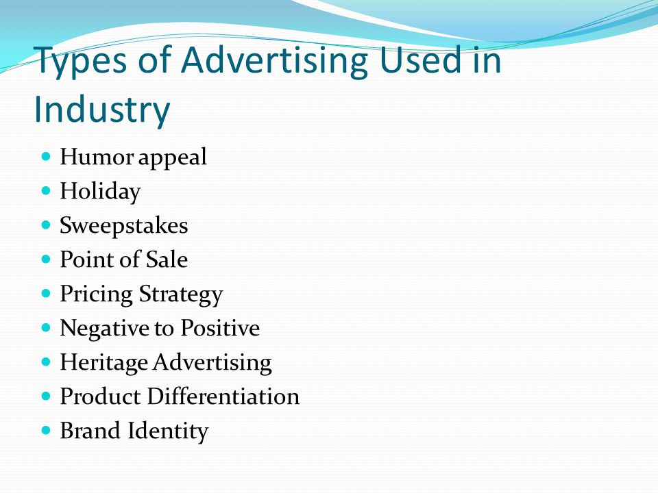 Types of Advertising Used in Industry