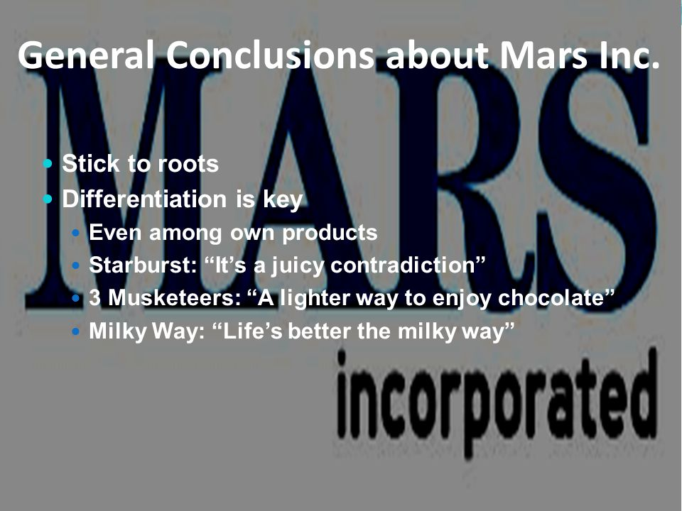 General Conclusions about Mars Inc.