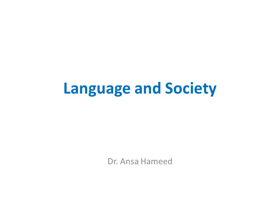 language and society today This 60 ects study does not require any prior knowledge of norwegian the  programme is primarily intended for foreign students who wish to.