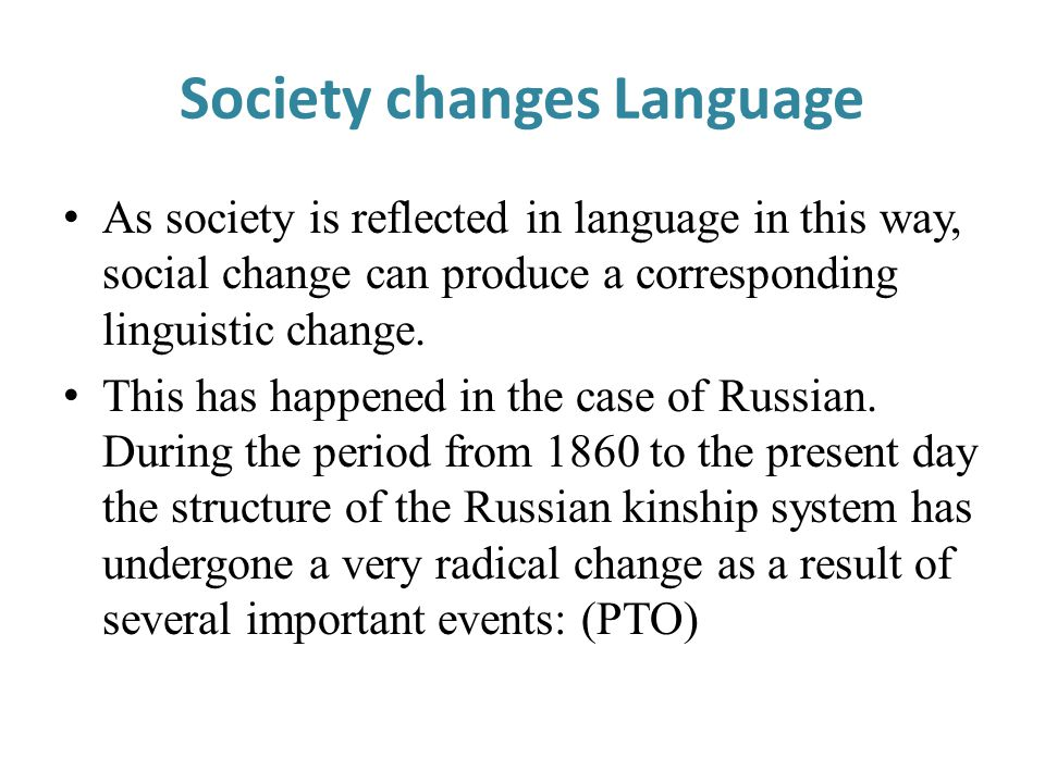 Society changes Language