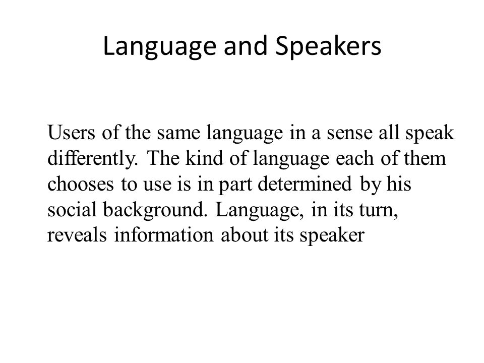 Language and Speakers
