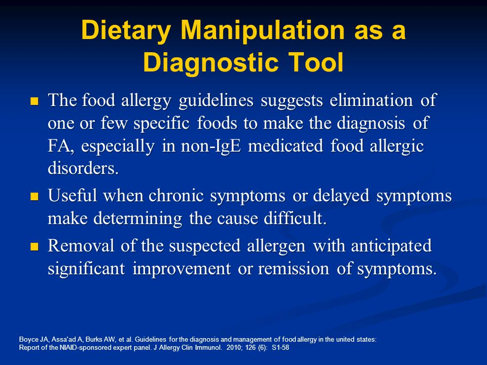 Dietary Manipulation as a Diagnostic Tool