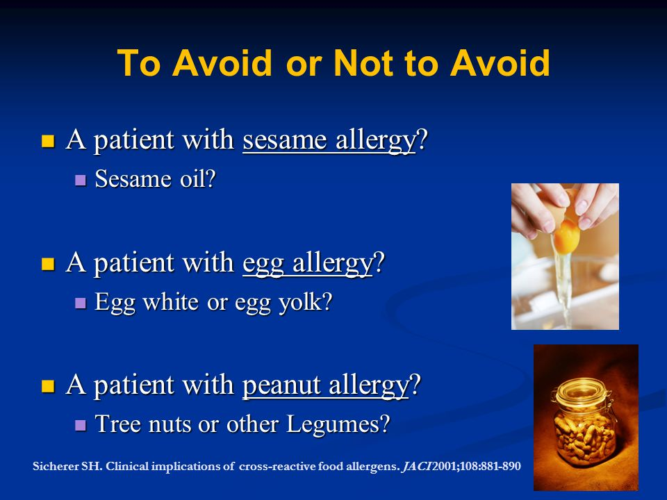 To Avoid or Not to Avoid A patient with sesame allergy