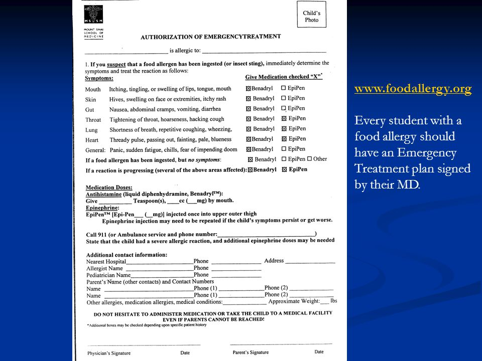 www.foodallergy.org Every student with a. food allergy should. have an Emergency. Treatment plan signed.