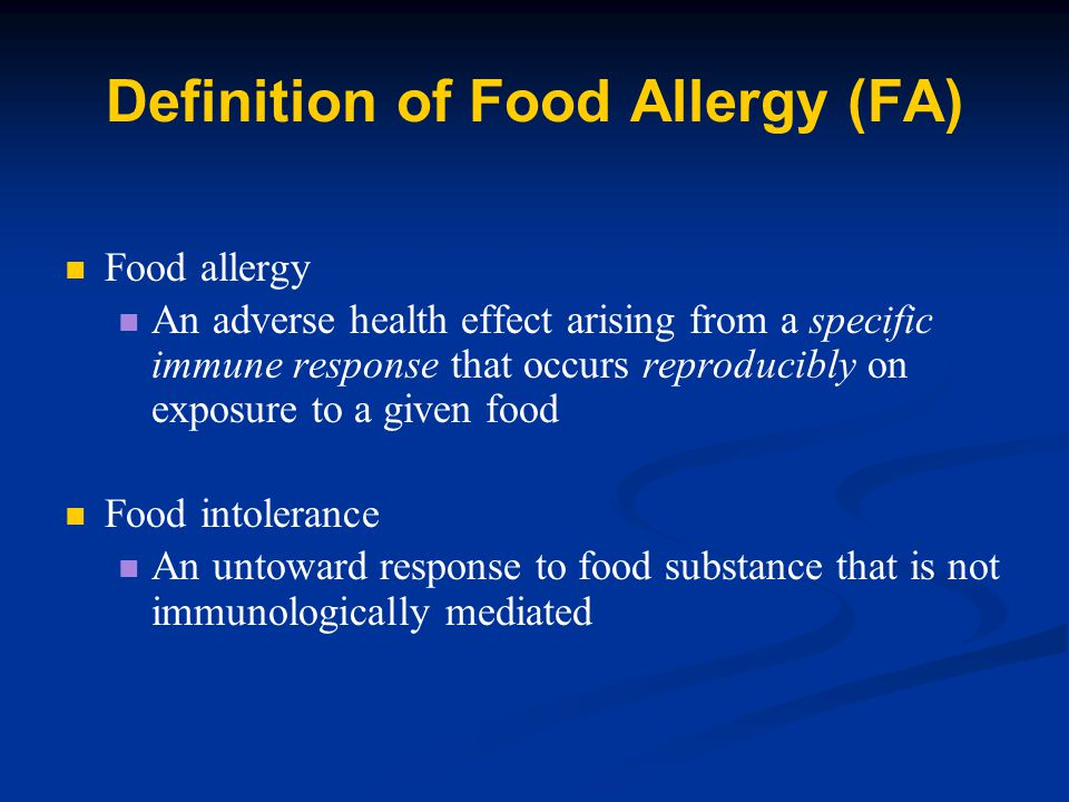 Definition of Food Allergy (FA)