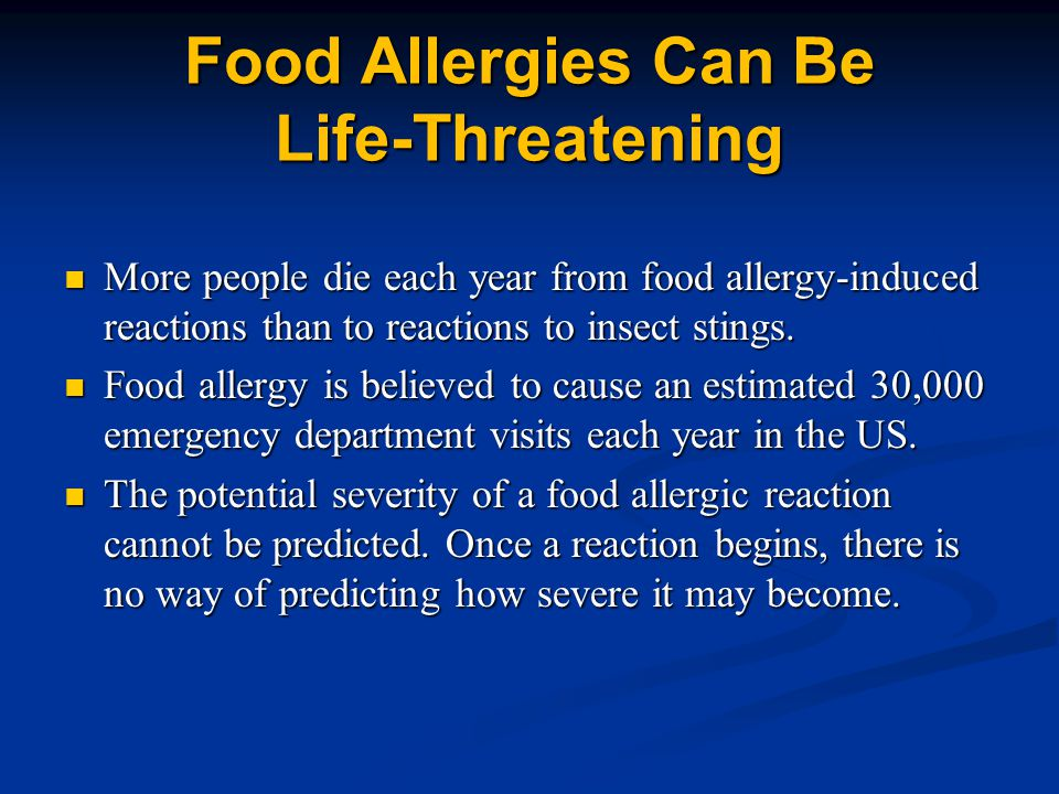 Food Allergies Can Be Life-Threatening
