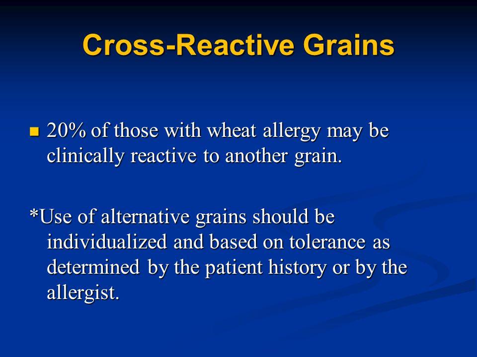 Cross-Reactive Grains