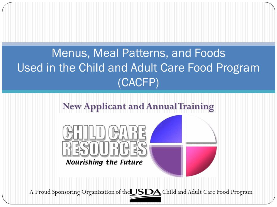 New Applicant And Annual Training Ppt Video Online Download Extraordinary Cacfp New Meal Pattern