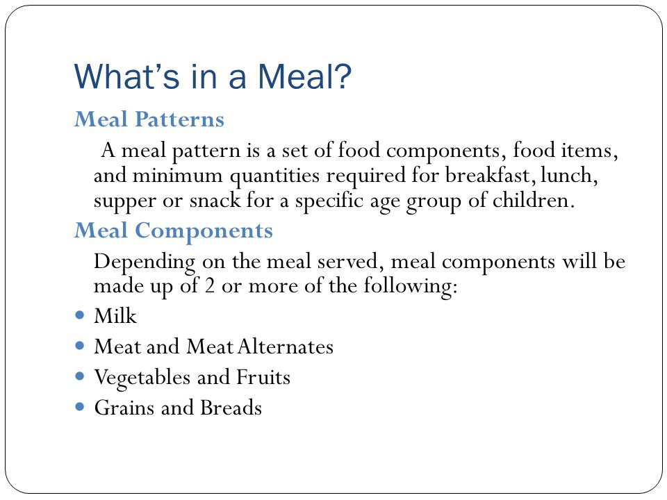 What's in a Meal Meal Patterns