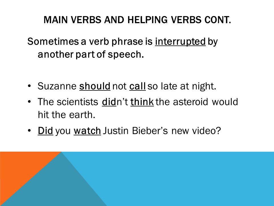 main verbs and helping verbs cont.