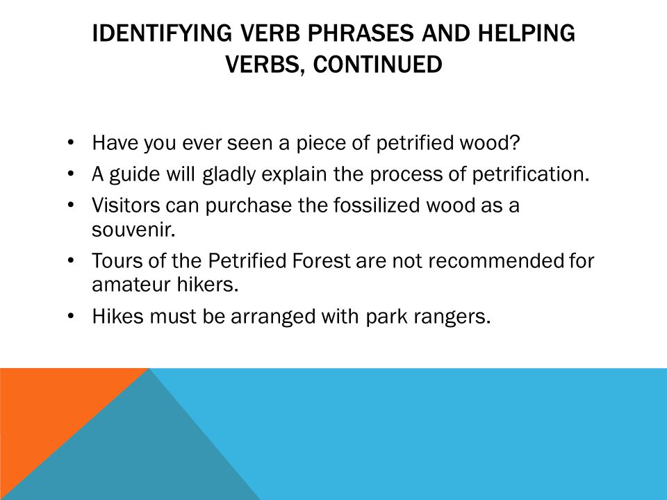 identifying verb phrases and helping verbs, continued