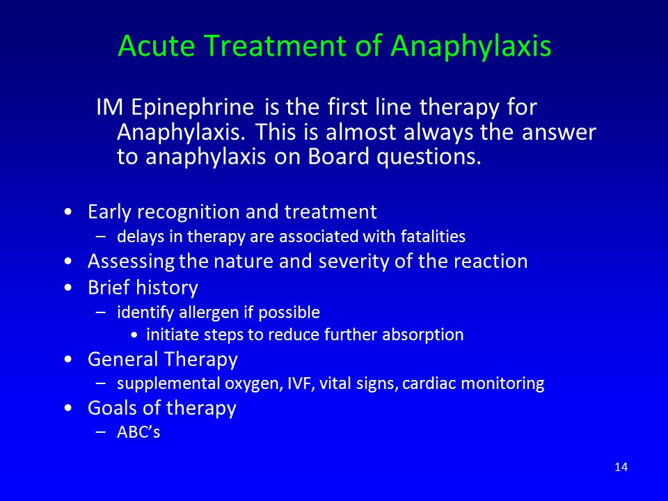 Acute Treatment of Anaphylaxis