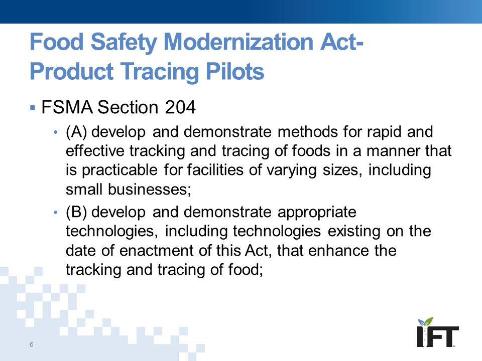 Food Safety Modernization Act- Product Tracing Pilots
