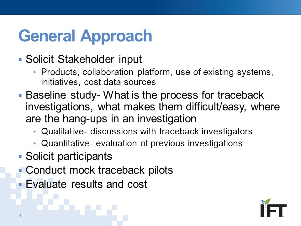 General Approach Solicit Stakeholder input