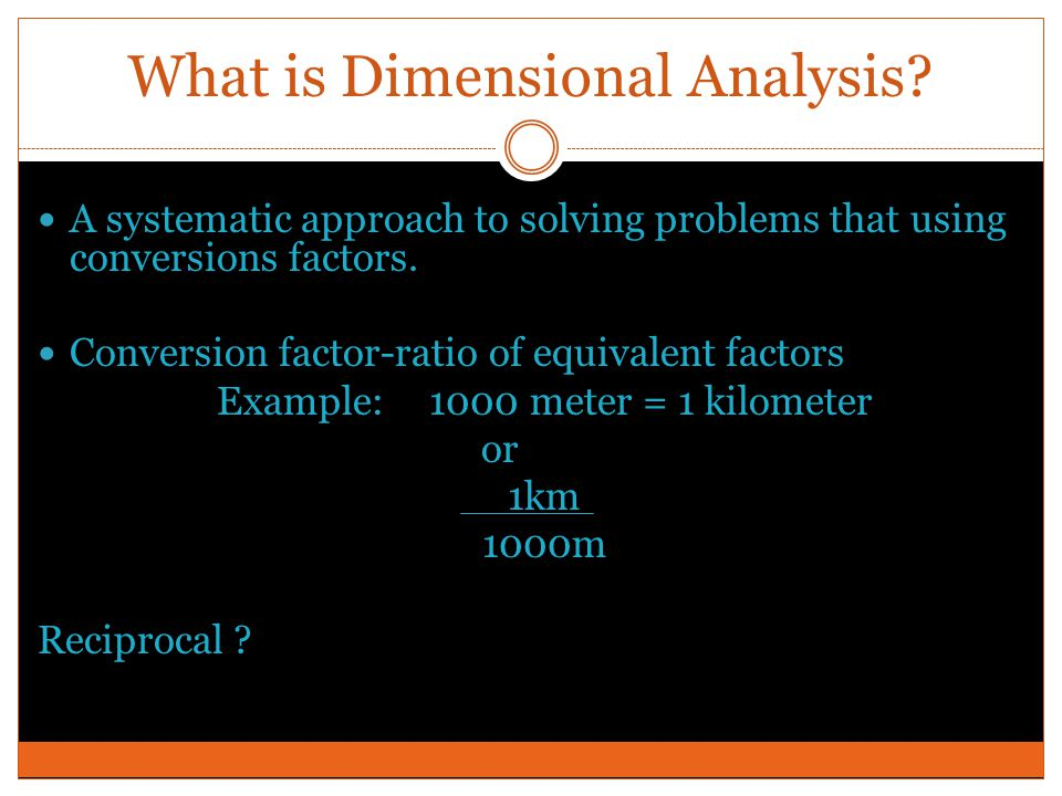 What is Dimensional Analysis