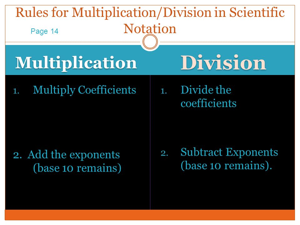 Rules for Multiplication/Division in Scientific Notation
