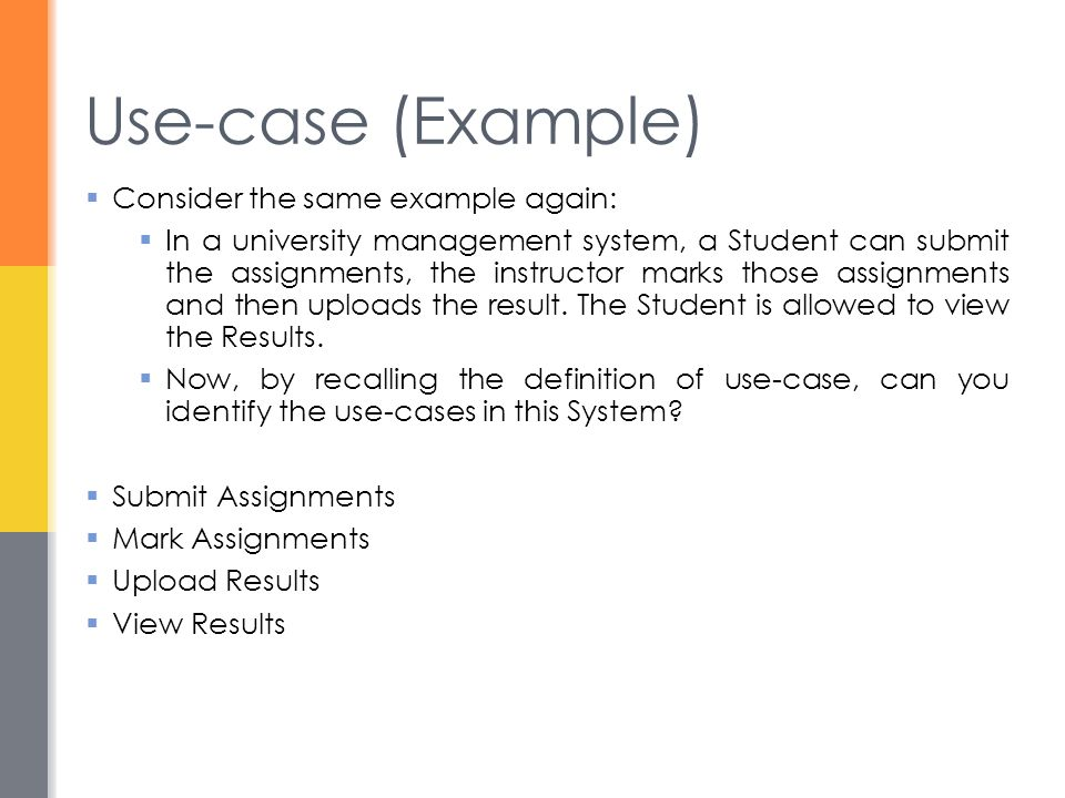 Use-case (Example) Consider the same example again: