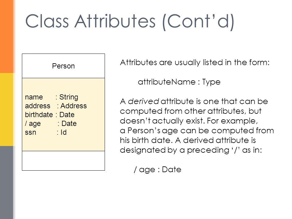 Class Attributes (Cont'd)
