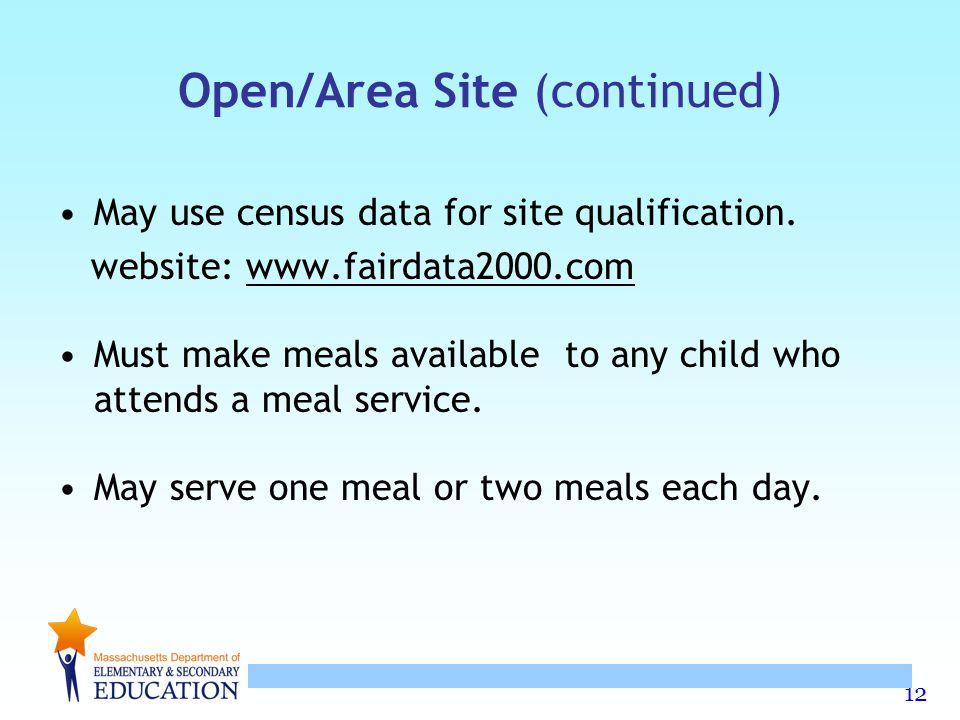 Open/Area Site (continued)
