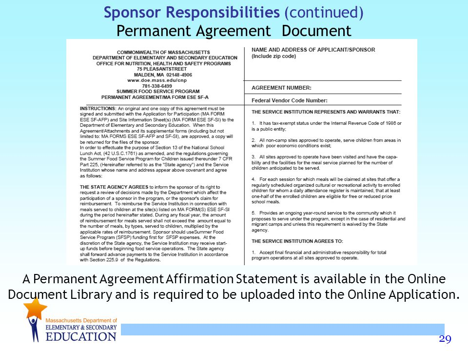 Sponsor Responsibilities (continued) Permanent Agreement Document
