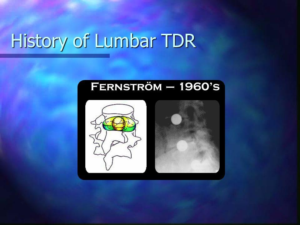 History of Lumbar TDR Fernström – 1960's