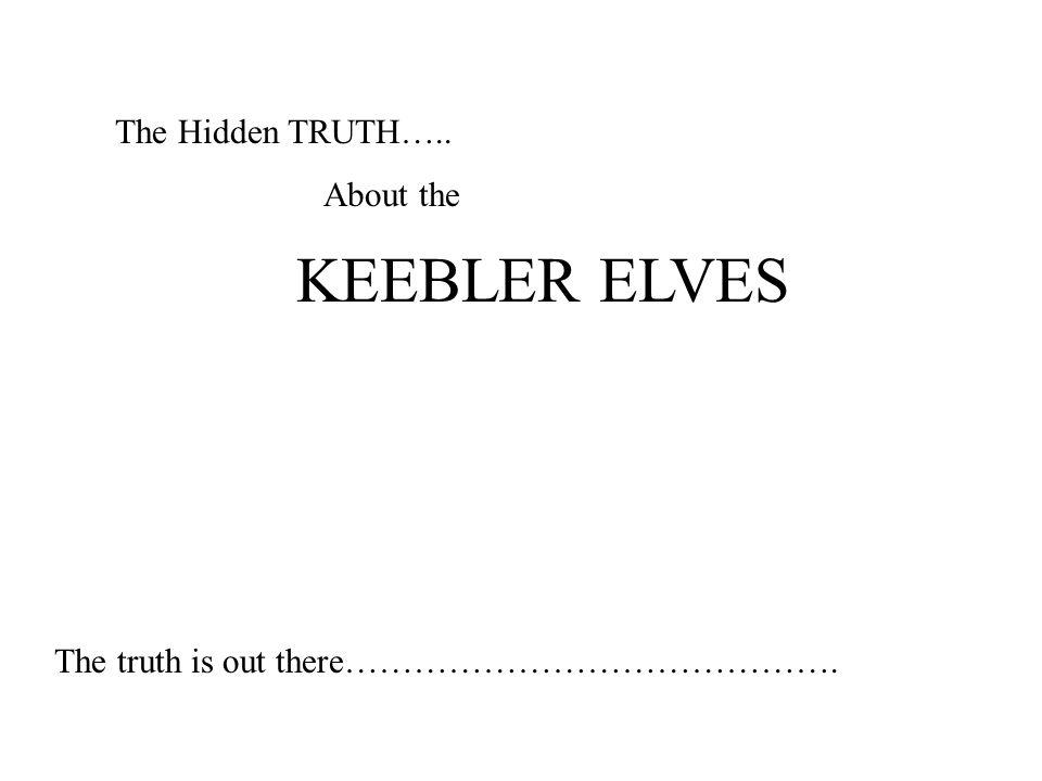 KEEBLER ELVES The Hidden TRUTH….. About the