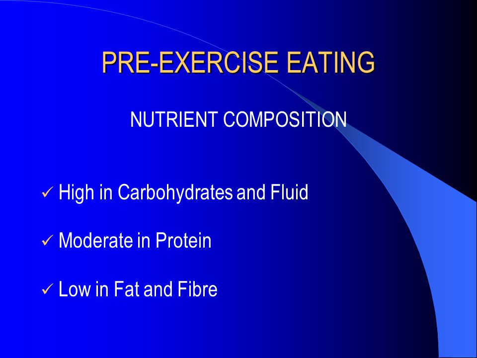 PRE-EXERCISE EATING NUTRIENT COMPOSITION