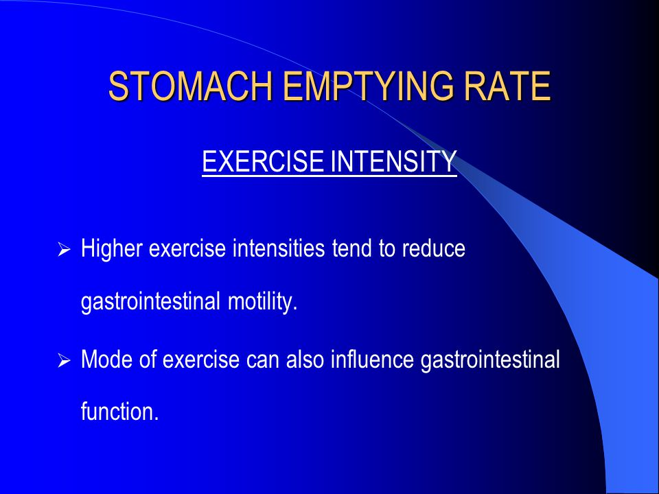 STOMACH EMPTYING RATE EXERCISE INTENSITY