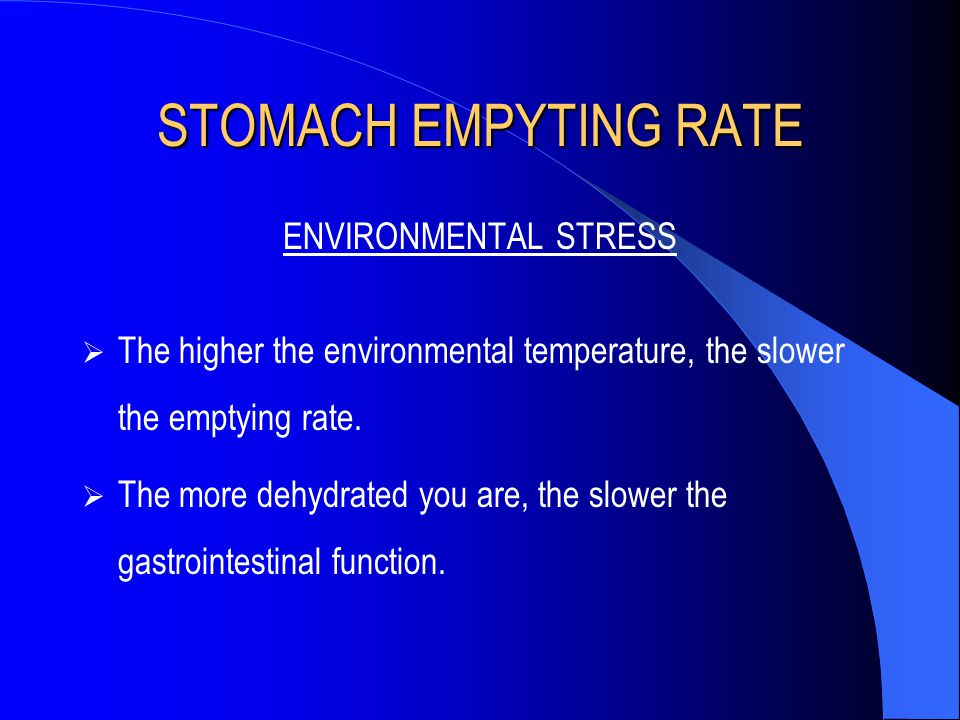 STOMACH EMPYTING RATE ENVIRONMENTAL STRESS