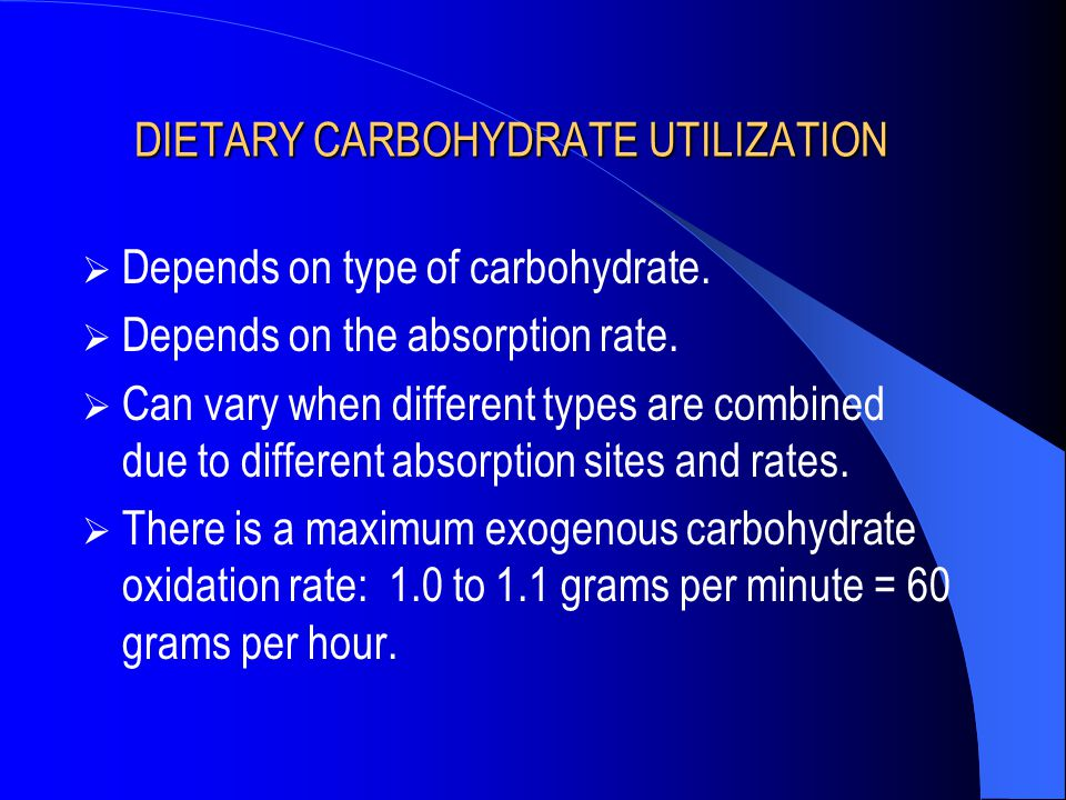 DIETARY CARBOHYDRATE UTILIZATION
