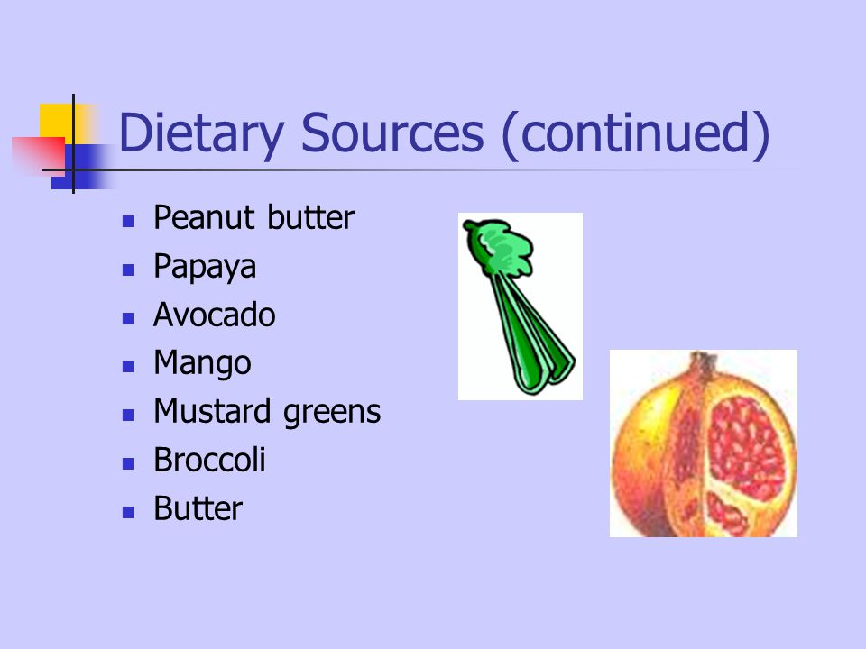 Dietary Sources (continued)
