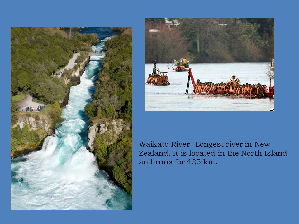 Waikato River- Longest river in New Zealand
