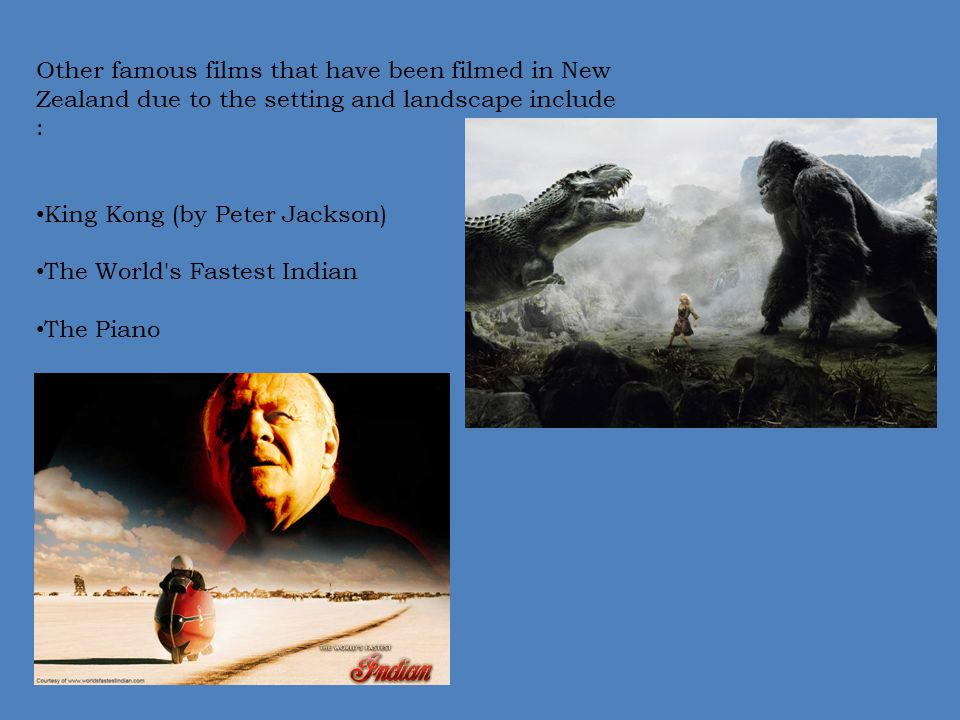 Other famous films that have been filmed in New Zealand due to the setting and landscape include :