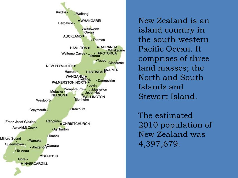 New Zealand is an island country in the south-western Pacific Ocean