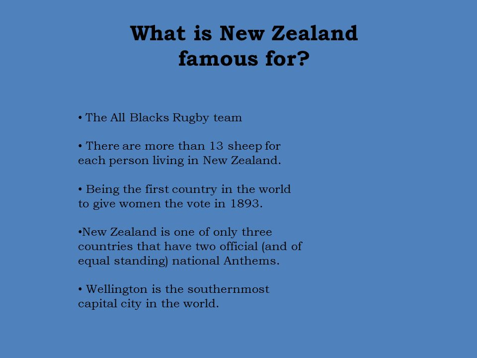 What is New Zealand famous for