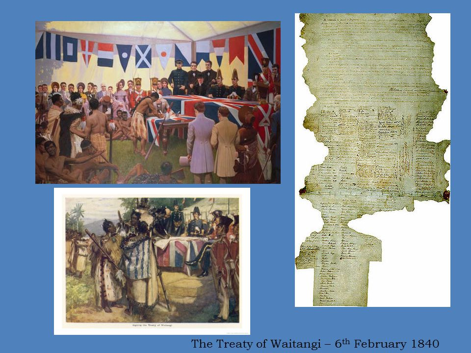 The Treaty of Waitangi – 6th February 1840
