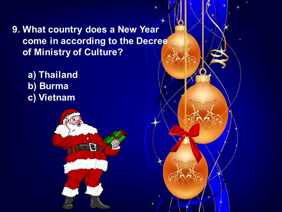9. What country does a New Year