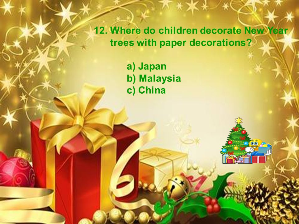 12. Where do children decorate New Year