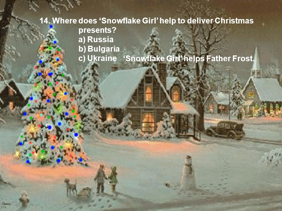14. Where does 'Snowflake Girl' help to deliver Christmas