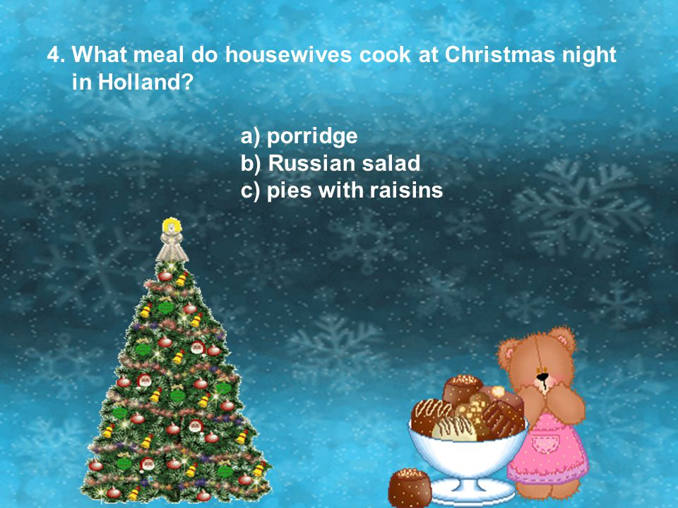 4. What meal do housewives cook at Christmas night