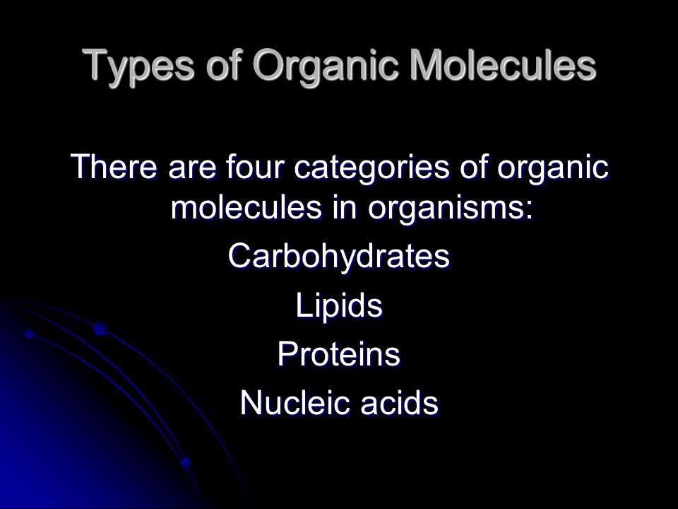 Types of Organic Molecules